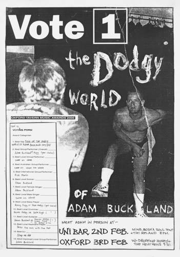 The Dodgy World of Adam Buckland, Tim Ireland, Dropping Honey, The Heathens