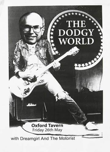 The Dodgy World, Dreamgirl and the Motorist