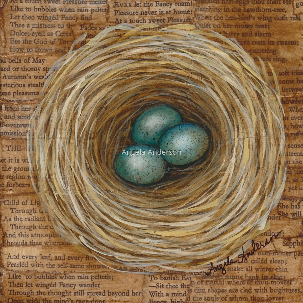 Original acrylic painting on canvas by artist Angela Anderson.  Mixed media with poetry behind a bird's nest with beautiful, speckled blue eggs. (large view)