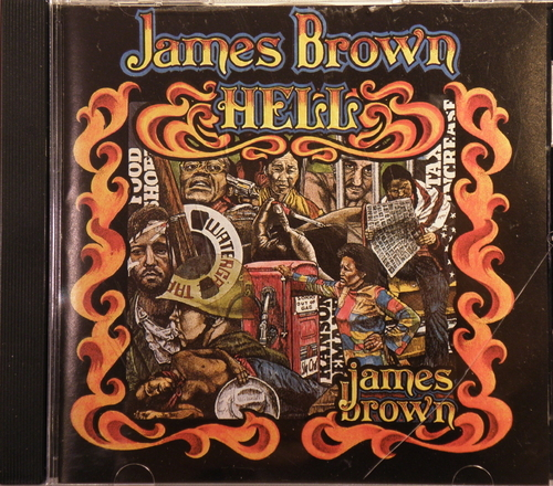 """James Brown, HELL Album"""