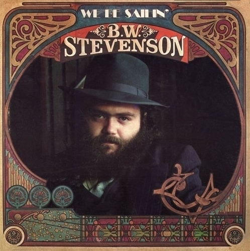 We Be Sailin'  album front cover for B. W. Stevenson, 1975