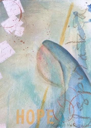 Hope by Carolyn M. Abrams Art