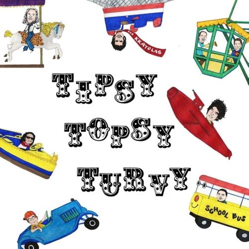 The Krayolas - Tipsy Topsy Turvy
