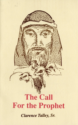 The Call For the Prophet