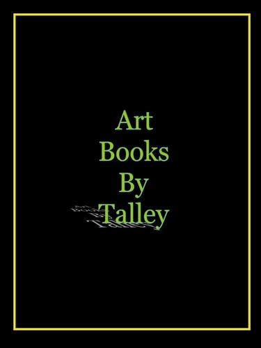 Art Books by Talley