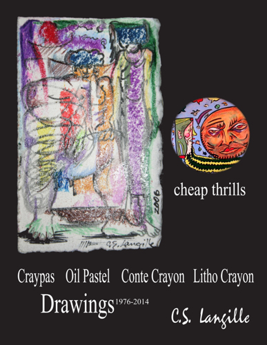 Craypas Drawings by Chris Langille