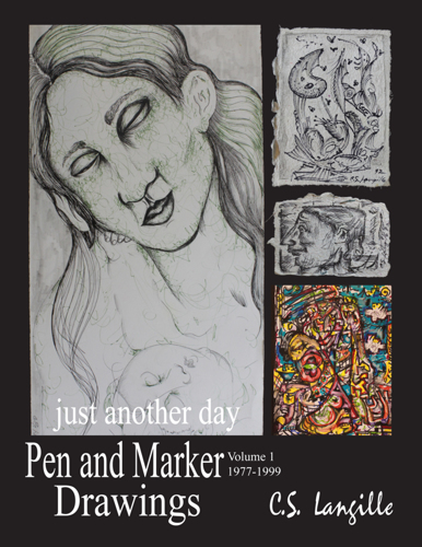 Pen and Marker Drawings Vol 1 by Chris Langille