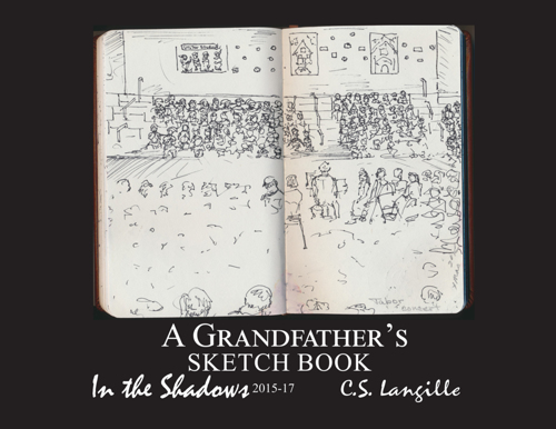 A Grandfather's Sketchbook by Chris Langille