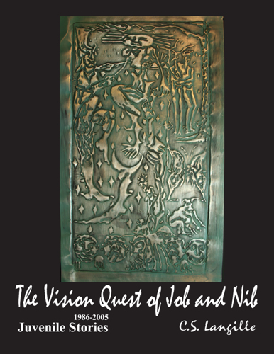 The Vision Quest of Job and Nib by Chris Langille