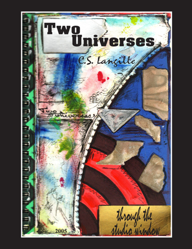 Two Universes by Chris Langille