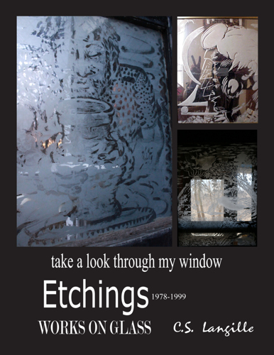 Etchings on Glass by Chris Langille