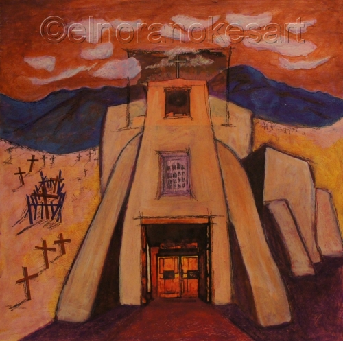 When You Go To Santa Fe You Have To Paint a Church