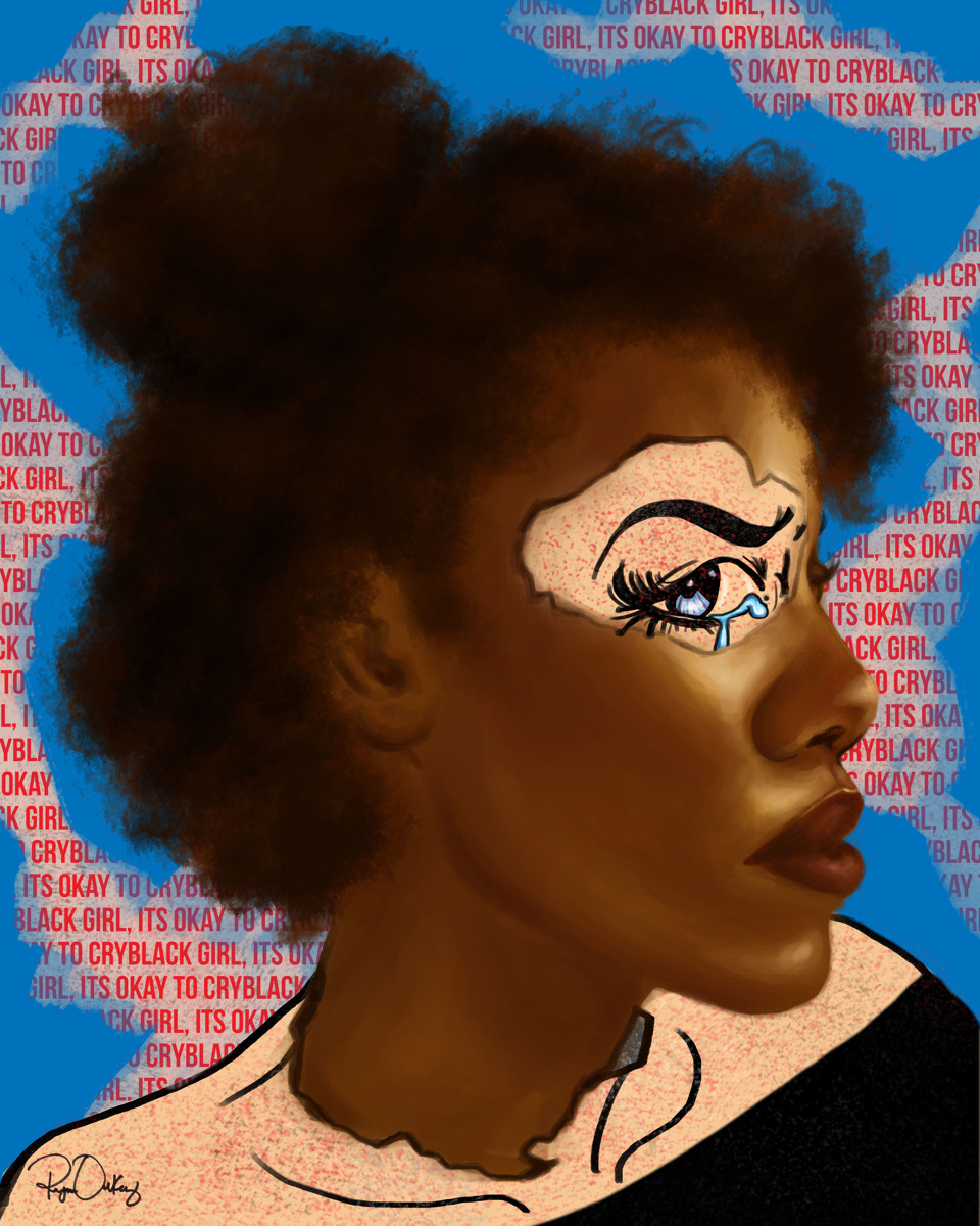 """Black Girl, Its Okay To Cry"" (large view)"