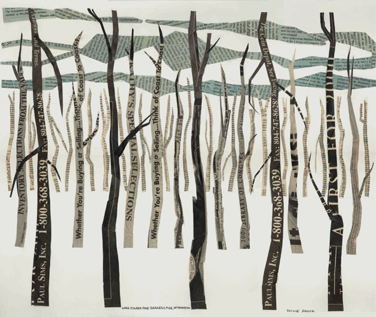 Jackie Zagon, strong, collage, minimalist , environmentalist theme, depicts  beauty in destruction, burnt trees, clouds,elements cut from coin collecting periodical to express the multiple value of our woodlands, ,  provocative,