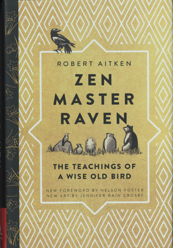 Zen Mater Raven, The Sayings and Doings of a Wise Bird