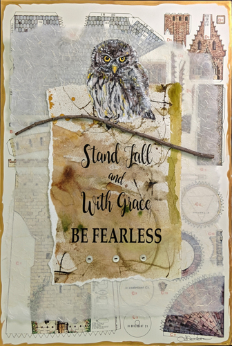 Be Fearless by The Art of Laura Davidson