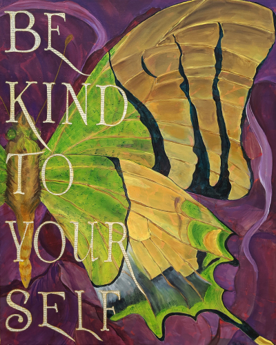 Be Kind to Your Self