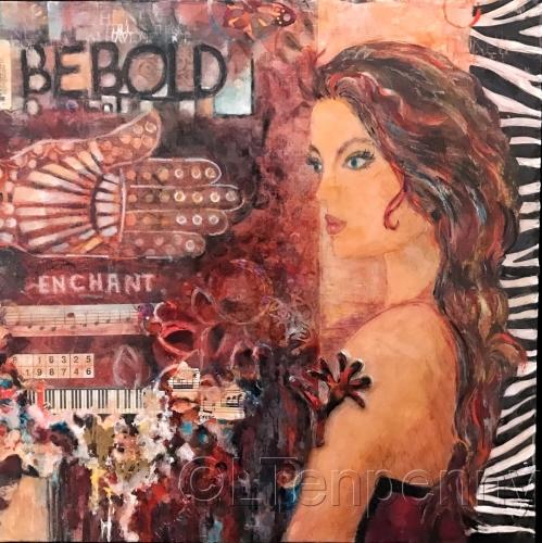 Be Bold! by Lynnda Tenpenny