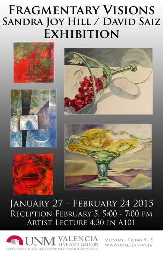 Fragmentary Visions Sandra Joy Hill and David Saiz Exhibition 2015