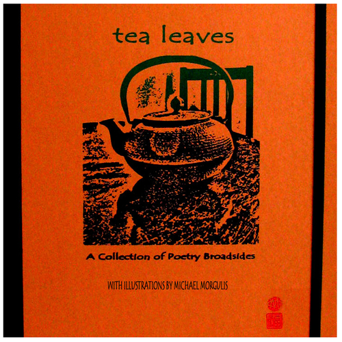 Tea Leaves Poetry Broadsides (large view)