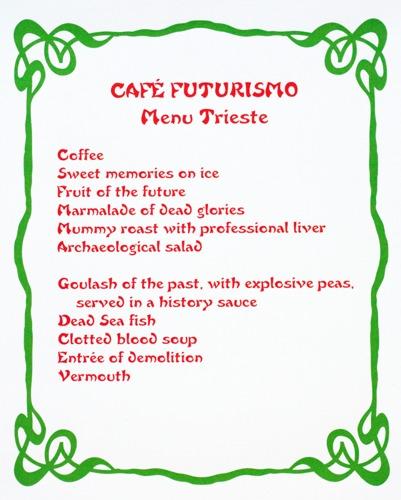 677 : Café Futurismo - Menu Trieste