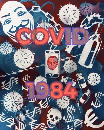 Covid 1984 by Painter Loki