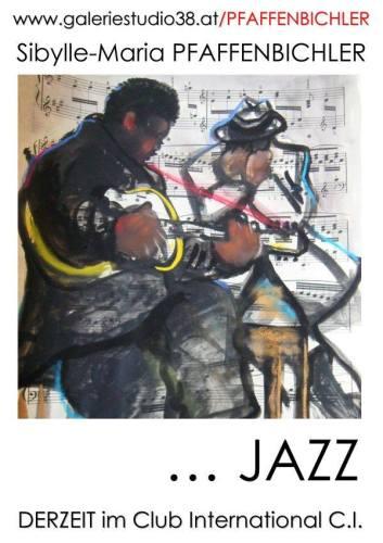 """""""JAZZ"""" Exhibition, Vienna, Cafe Intl., 2013"""