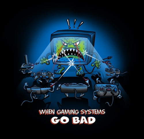 Gaming Systems Go bad