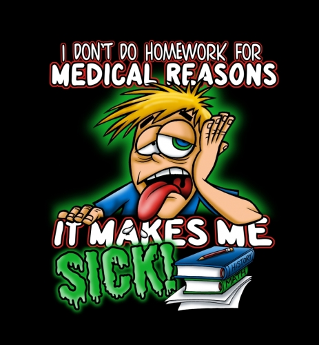 Homework Medical reasons
