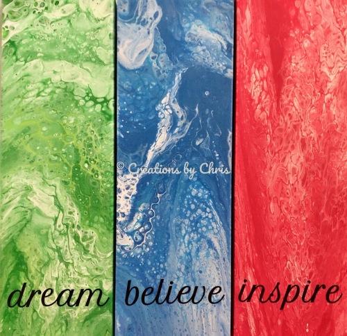 Dream, Believe, Inspire