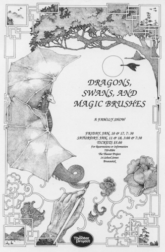 DRAGONS, SWANS, AND MAGIC BRUSHES
