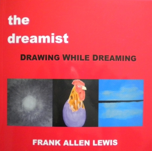 the dreamist - Drawing While Dreaming by Frank Allen Lewis