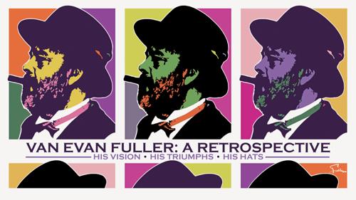 Van Evan Fuller Retrospective