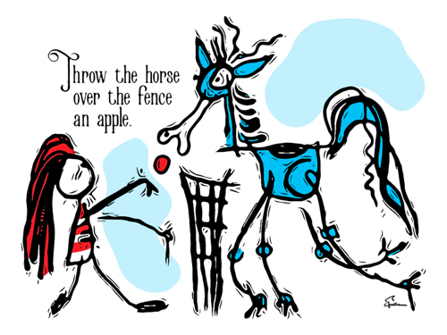 Throw the Horse Over the Fence An Apple