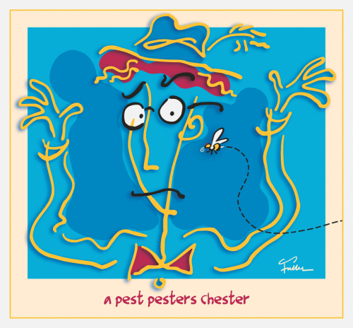 A Pest Pesters Chester