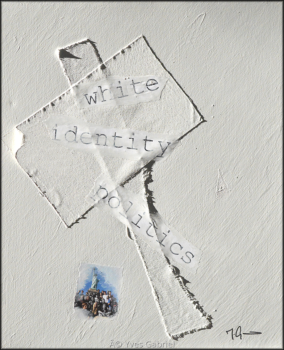 White Identity Politics Series # 3 (large view)